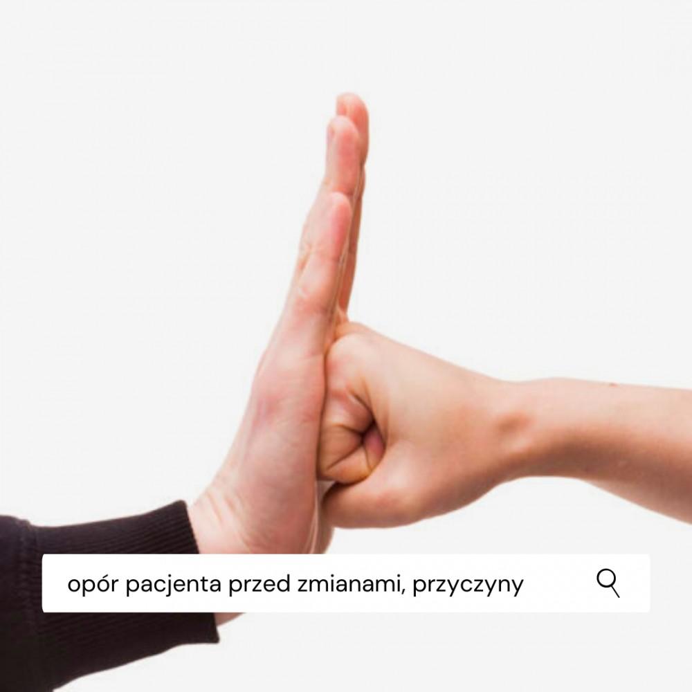 Z czego może wynikać opór pacjenta....
